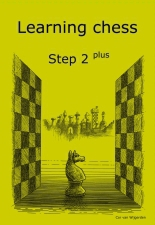 Learning chess - Step 2 PLUS - Workbook / Pasul 2 plus - Caiet de exercitii-big