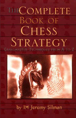 The Complete Book of Chess Strategy / Jeremy Silman-big