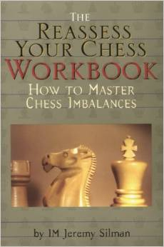 Reassess your Chess: Workbook / Jeremy Silman-big