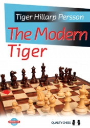 The Modern Tiger - A grandmaster guide / Tiger Hillarp Persson