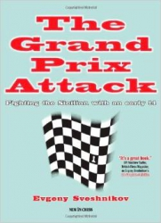 The Grand Prix Attack / Evgeny Sveshnikov