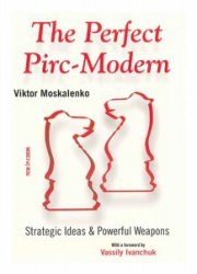 The Perfect Modern Pirc / Viktor Moskalenko
