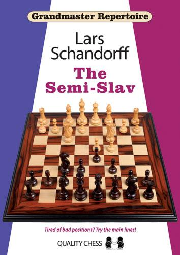 Grandmaster Repertoire 20 - The Semi-Slav- Lars Schandorff-big