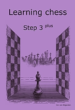Learning chess - Step 3 PLUS - Workbook / Pasul 3 plus - Caiet de exercitii-big