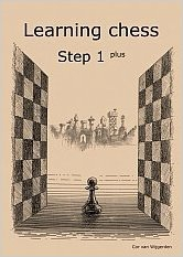 Learning chess - Step 1 PLUS - Workbook / Pasul 1 plus - Caiet de exercitii-big