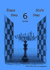 Learning chess - Step 6 EXTRA - Workbook / Pasul 6 extra - Caiet de exercitii-big