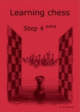 Learning chess - Step 4 EXTRA - Workbook / Pasul 4 extra - Caiet de exercitii-big