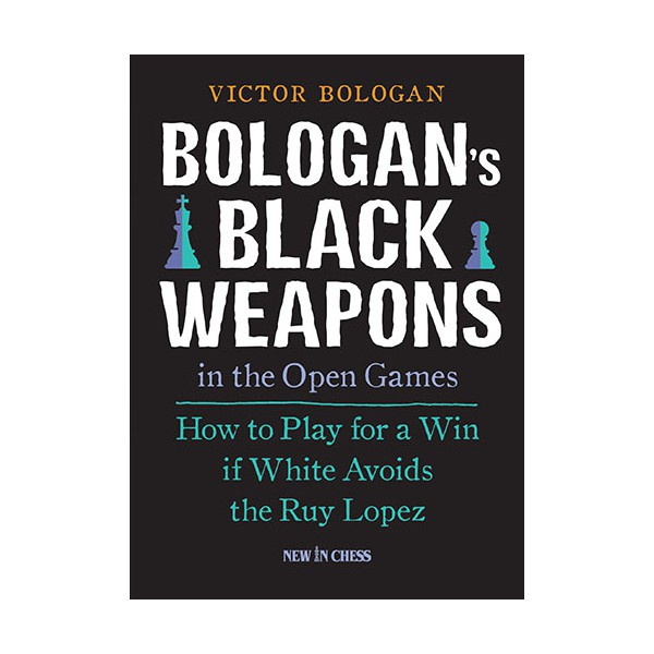 Bologan's Black Weapons in the open games / Victor Bologan-big