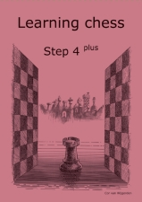 Learning chess - Step 4PLUS - Workbook / Pasul 4 plus - Caiet de exercitii-big