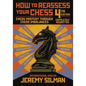 How to Reassess Your Chess (editia a 4-a)-big