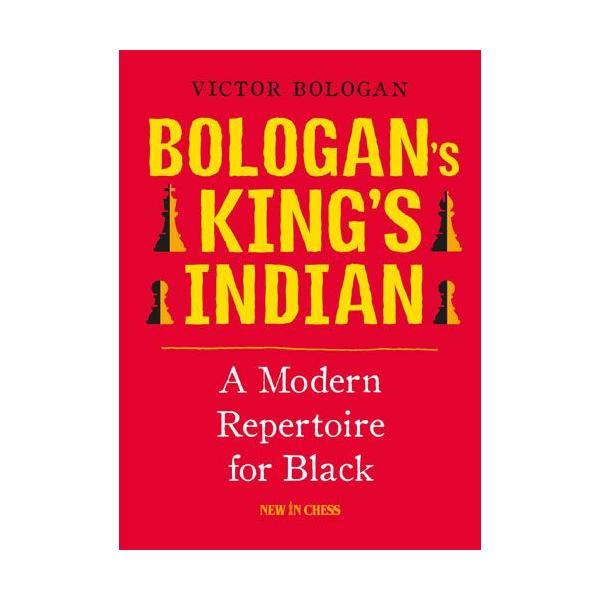 Bologan's King's Indian: A Modern Repertoire for Black-big
