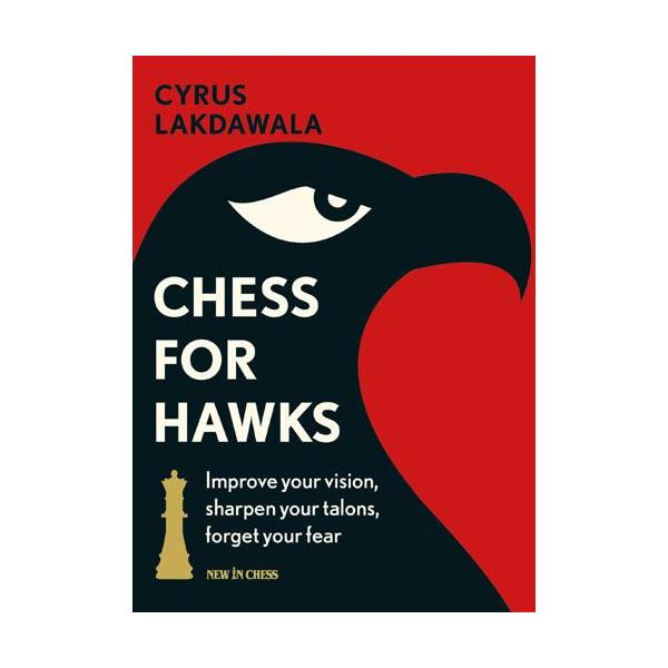 Chess for Hawks: Improve your Vision, Sharpen your Talons, Forget your Fear-big