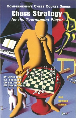 Chess Strategy for the Tournament Player: 3rd, Revised Edition-big