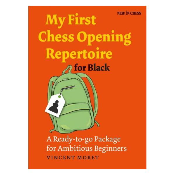 My First Chess Opening Repertoire for Black: A Ready-to-go Package for Ambitious Beginners-big