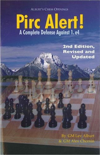 Pirc Alert! Revised & Updated 2nd Edition: A Complete Defense Against 1.e4-big