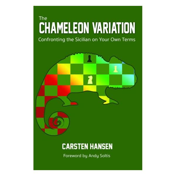 The Chameleon Variation: Confronting the Sicilian on Your Own Terms-big