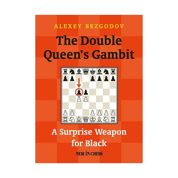 The Double Queen's Gambit: A Surprise Weapon for Black-big
