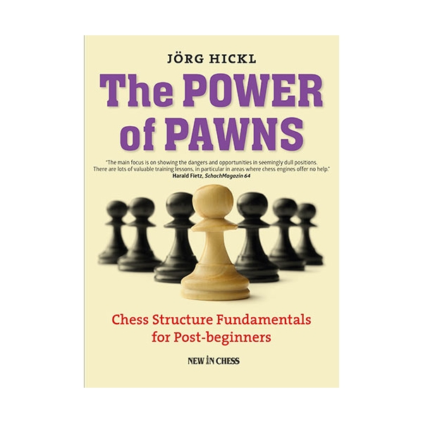 The power of pawns - Jorg Hickl-big