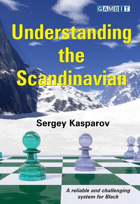 Understanding the Scandinavian - Sergey Kasparov-big