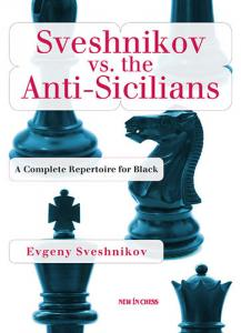 Sveshnikov vs. the Anti-Sicilians - Evgeny Sveshnikov